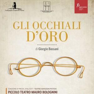GLI OCCHIALI D'ORO di Giorgio Bassani (20-22 Ottobre)