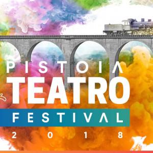 fino all'8 luglio – PISTOIA TEATRO FESTIVAL 2018 #PTF18