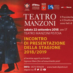 """22 settembre – presentazione stagione manzoni e premio del pubblico """"Pistoia: una città per il teatro"""""""