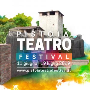 Pistoia TEATRO Festival | Teatri di Confine 2019