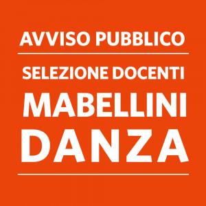 AVVISO PUBBLICO CONFERIMENTO INCARICHI INSEGNAMENTO DANZA – SCUOLA MABELLINI