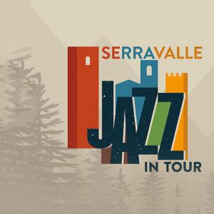 SERRAVALLE JAZZ IN MONTAGNA 6 – 28 luglio 2019