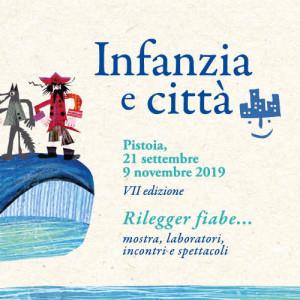 INFANZIA E CITTA' (VII edizione) 21 settembre | 9 novembre