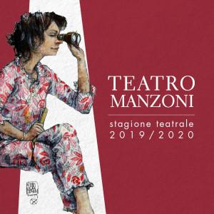 La nuova stagione del TEATRO MANZONI | Prosa, musical, danza e opera lirica