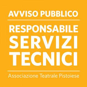 AVVISO PUBBLICO  RESPONSABILE SERVIZI TECNICI – Associazione Teatrale Pistoiese
