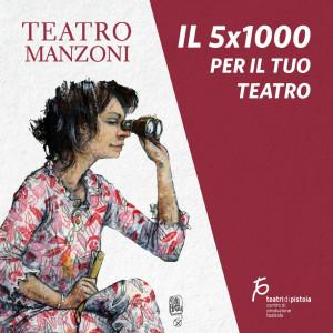 5X1000 | SOSTIENI IL TUO TEATRO. UN GESTO DI GRANDE VALORE.