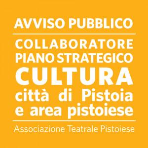 AVVISO PUBBLICO collaboratore Piano Strategico della Cultura città di Pistoia e area pistoiese