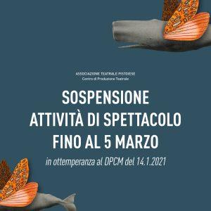 SOSPENSIONE ATTIVITA' DI SPETTACOLO FINO AL 5 MARZO 2021 | DPCM 14.1.2021