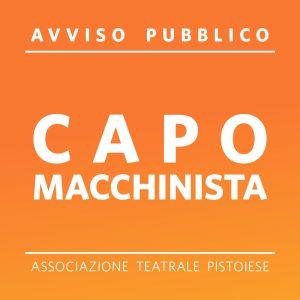 AVVISO PUBBLICO  CAPO MACCHINISTA – Associazione Teatrale Pistoiese