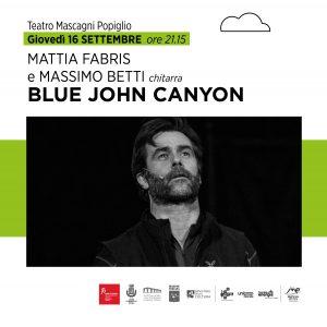 BLUE JOHN CANYON | 16 SETTEMBRE | TEATRO MASCAGNI POPIGLIO